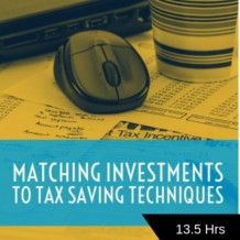 Matching Investments to Tax Saving Techniques CPE course