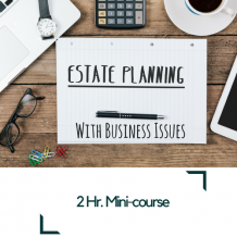 Estate Planning with Business Issues