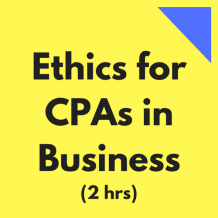 General Ethics for CPAs in Business