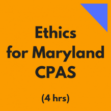 Ethics for Maryland CPAs