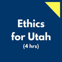 Ethics for Utah 4 hr online CPE course