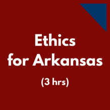 Arkansas Ethics for CPAs 3 hour CPE course