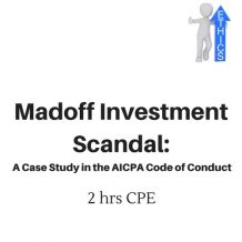 Madoff Investment Scandal 2 hour CPE course