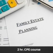 Family Estate Planning online CPE course
