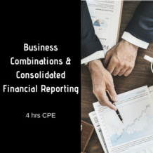 Business Combinations & Consolidated Financial Reporting CPE course