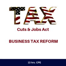 TCJA Business Tax Reform CPE Course