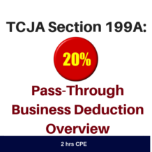 TCJA Section 199A Pass-Through Business Deduction