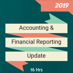 2019 Accounting & Financial Reporting Update online CPE course