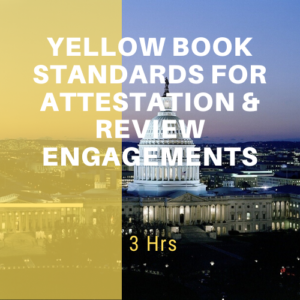 Yellow Book Standards for Attestation & Review Engagements