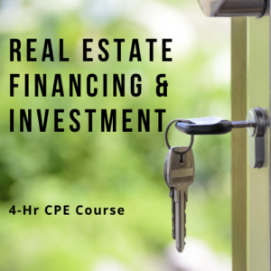 Real Estate Financing and Investment online CPE course