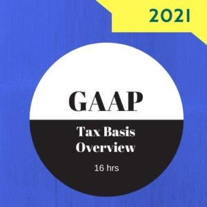 GAAP Tax Basis Overview 16 hr online CPE course