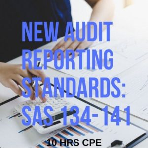 New Audit Reporting Standards (SAS 134-141)