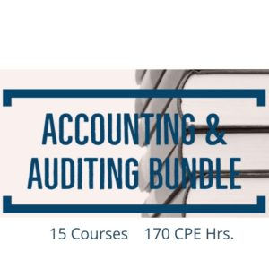 Accounting & Auditing CPE Bundle