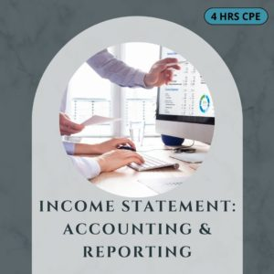Income Statement Accounting & Reporting