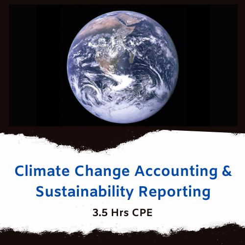 Climate Change Accounting and Sustainability Reporting online CPE course